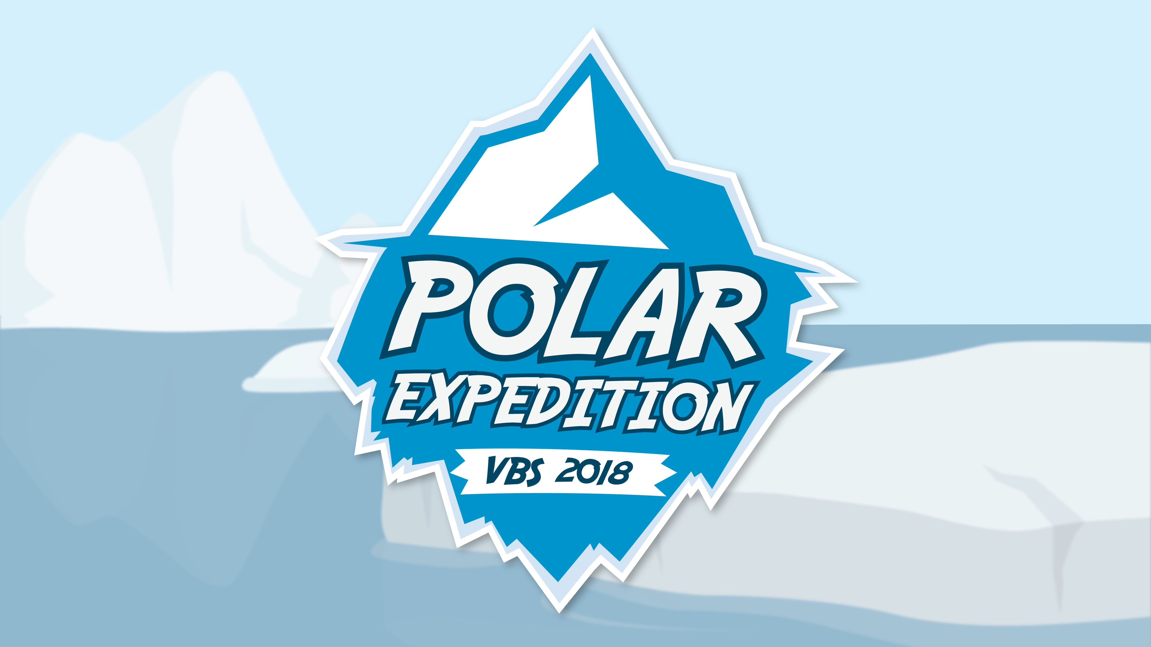Ashlands 2018 VBS - Camp Polar Expedition