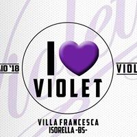 I LOVE VIOLET Villa Francesca - Violet on Tour