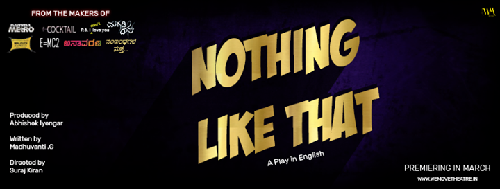 Premiere of Nothing like that - English play by WeMove Theatre