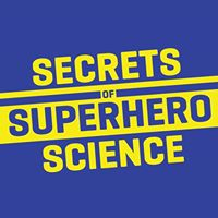 Secrets of Superhero Science at IFoT TU Delft