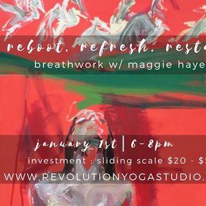 Reboot Refresh Restart w Maggie Hayes