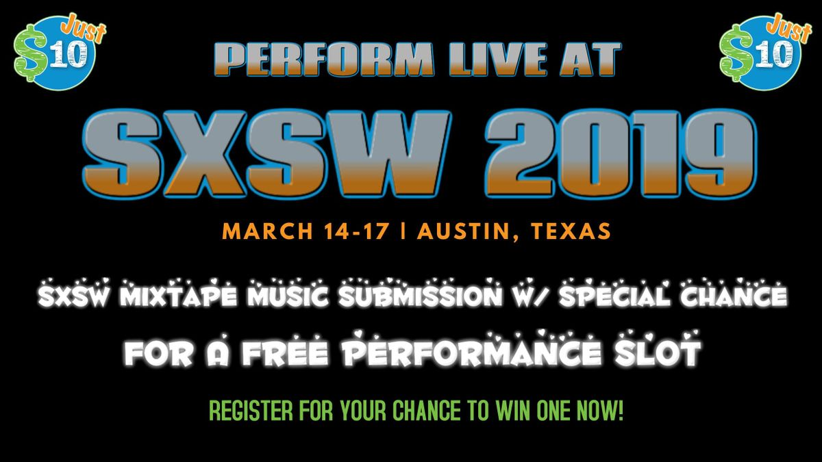 SXSW Mixtape Music Submission w a Chance for a Free Performance Slot during the Festival