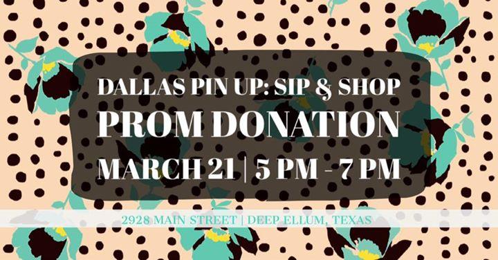 Dallas Pin Up Prom Donation Sip & Shop