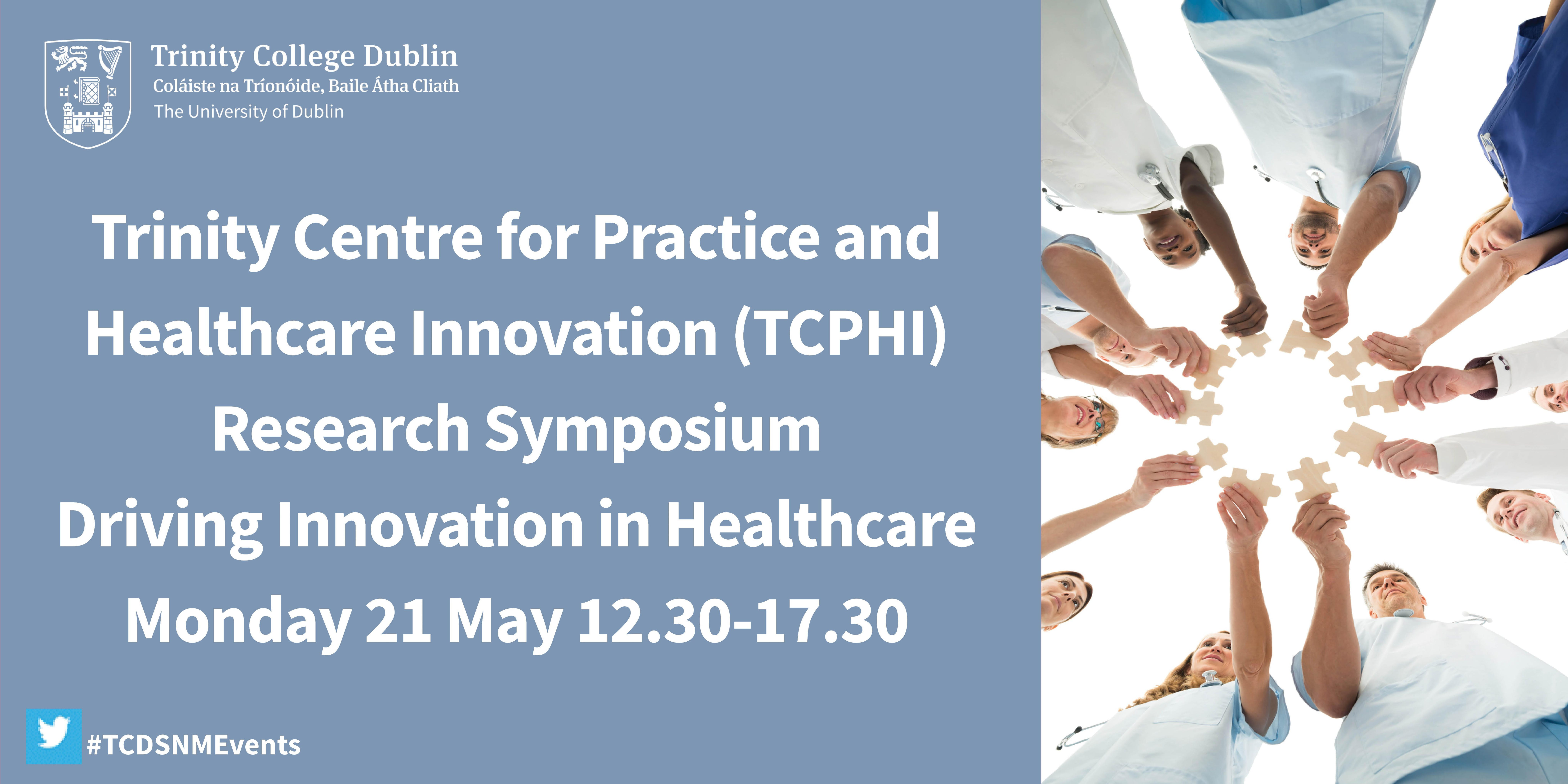 Driving Innovation in Healthcare TCPHI Research Symposium