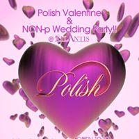 Polish ValentineNON-P Wedding Party