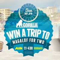 Gorilla  Win a Holiday to Magaluf  Bank Holiday Late License