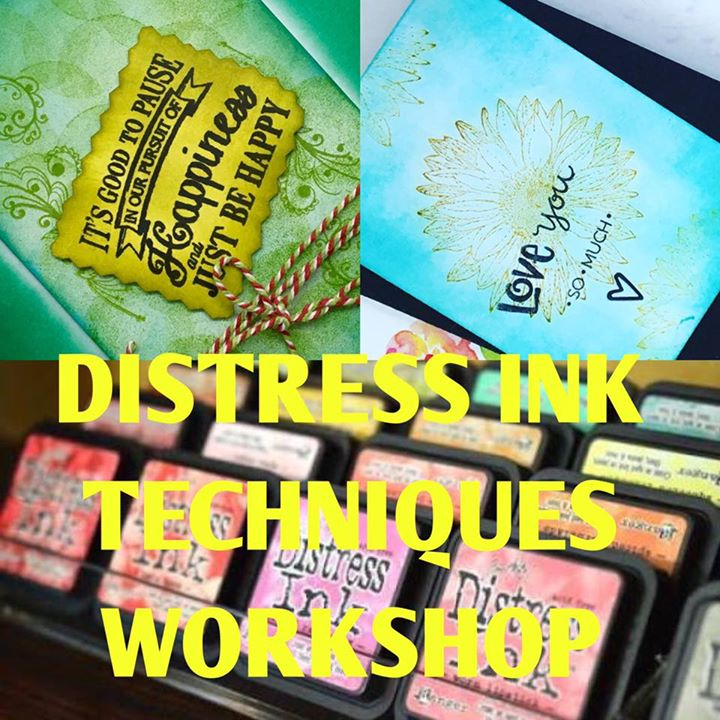 Distress ink techniques workshop
