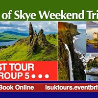LAST Isle of Skye &amp Highland Weekend Trip