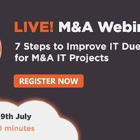 7 Steps to Improve It Due Diligence for M&ampA I.T Projects