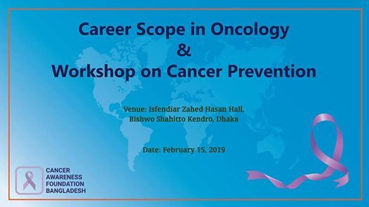 Career Scope in Oncology and Workshop on Cancer Prevention at