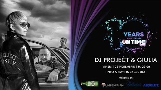 10 ani de On Time Club - DJ Project & Giulia