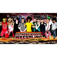 Extreme Midget Wrestling in AustinTX at Come and Take It LIVE