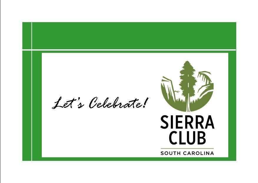The South Carolina Chapter of the Sierra Club 10th Annual Awards Ceremony