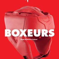 Boxeurs - 6 e 7 ottobre 2017