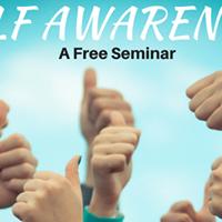 The Free Seminar on Self Awareness &amp Self Analysis