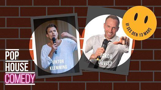 POP HOUSE Comedy  Jakob qvist & Viktor Klemming