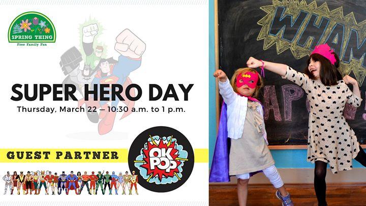 Super Hero Day  Spring Thing