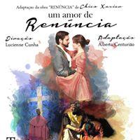 Um Amor de Renncia de Chico Xavier -Teatro Mau Sta.Cruz do Sul