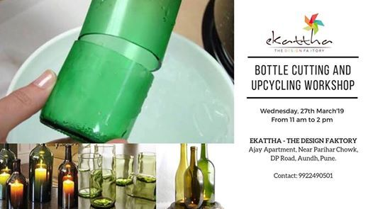 Bottle Cutting and Up-cycling Workshop