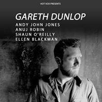 HOT VOX Presents Gareth Dunlop  Support