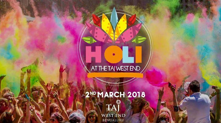 HOLI 2018 The Taj West End March 2nd Friday