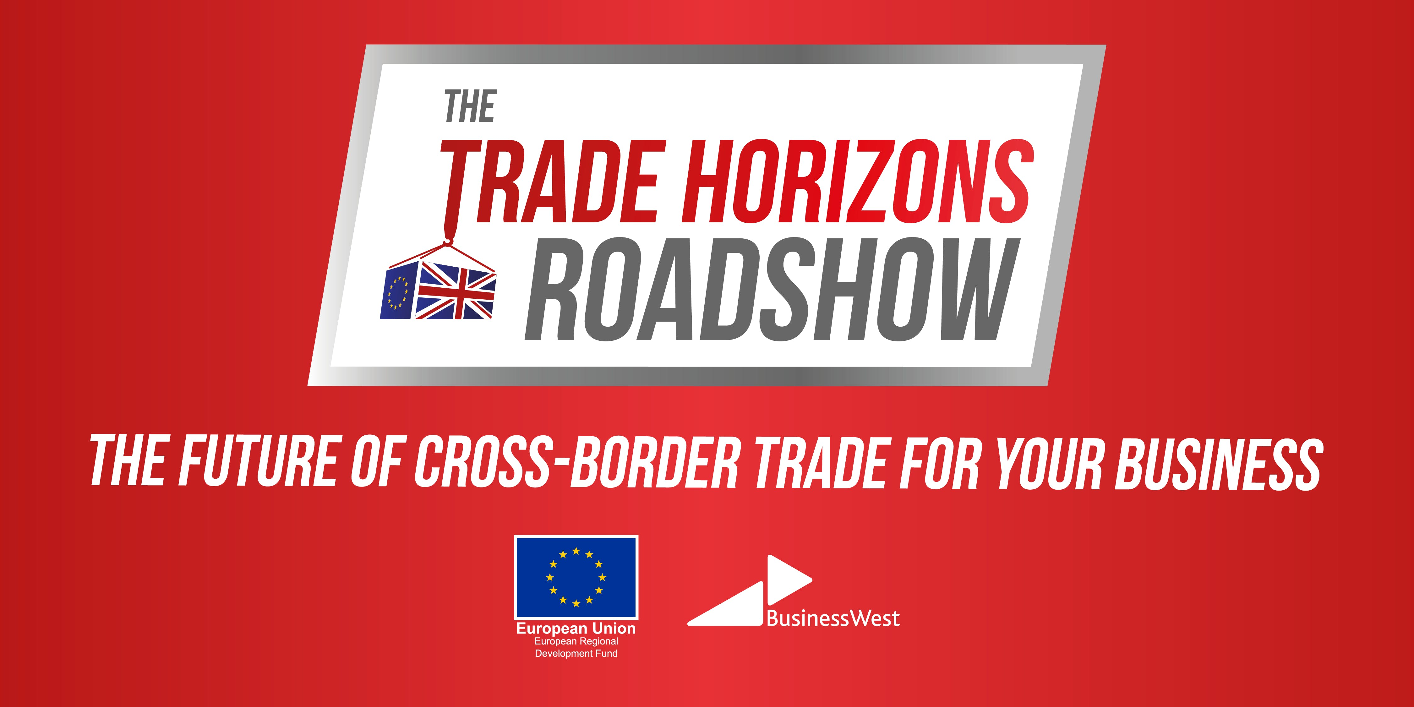 The Trade Horizons Roadshow - Exeter