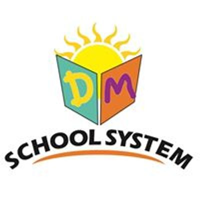 DM School System