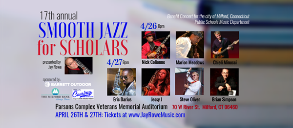 Smooth Jazz for Scholars - Night 2 at Milford Performance Center