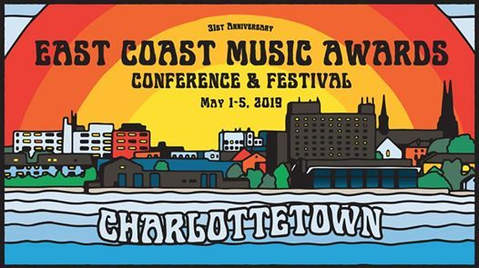 2019 East Coast Music Awards Festival & Conference