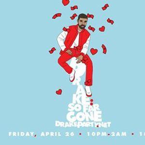 Drake Night So Far Gone