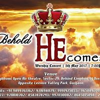 Behold He Comes Worship Concert