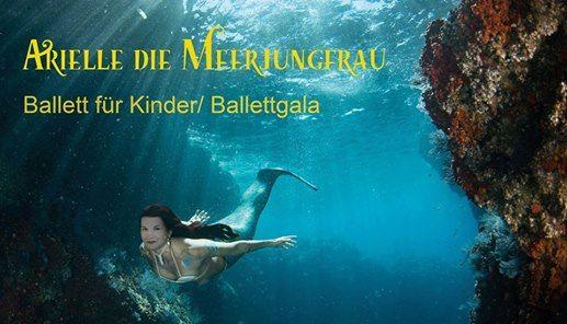 Arielle die Meerjungfrau - Ballett fr Kinder  Ballettgala