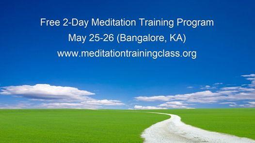 Free 2-Day Meditation Training Program (Bangalore KA)