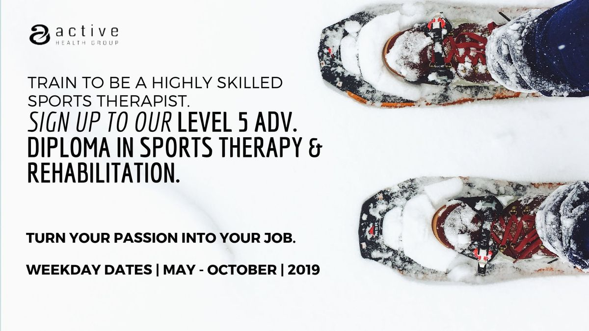 Level 5 Adv. Diploma in Sports Therapy & Rehab WEEKDAY TRAINING DATES