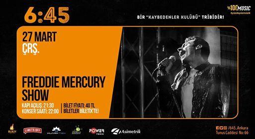 Freddie Mercury Show  645 KK Ankara