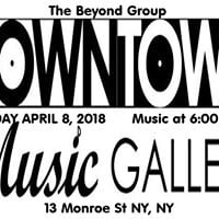 Beyond Group -Downtown Music Gallery Sunday April 8  2018