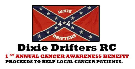 Dixie Drifters RC 1 ST ANNUAL CANCER AWARENESS BENEFIT at 1157 W
