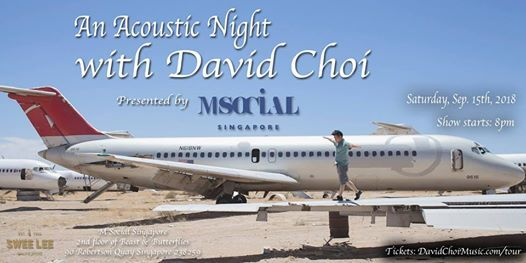 An Acoustic Night with David Choi Presented by M Social