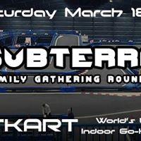 Subterra Family Gathering Round 2