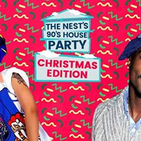 The Nests 90s House Party Christmas Edition