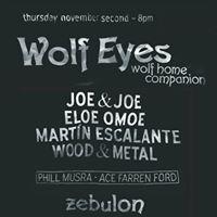 PsyJazz 2 Wolf Eyes Joe &amp Joe Eloe Omoe Wood &amp Metal