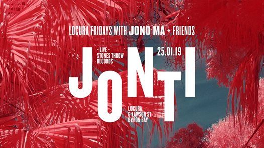 Jonti LIVE with Jono Ma  friends