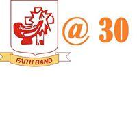 FAITH BAND 30TH Anniversary