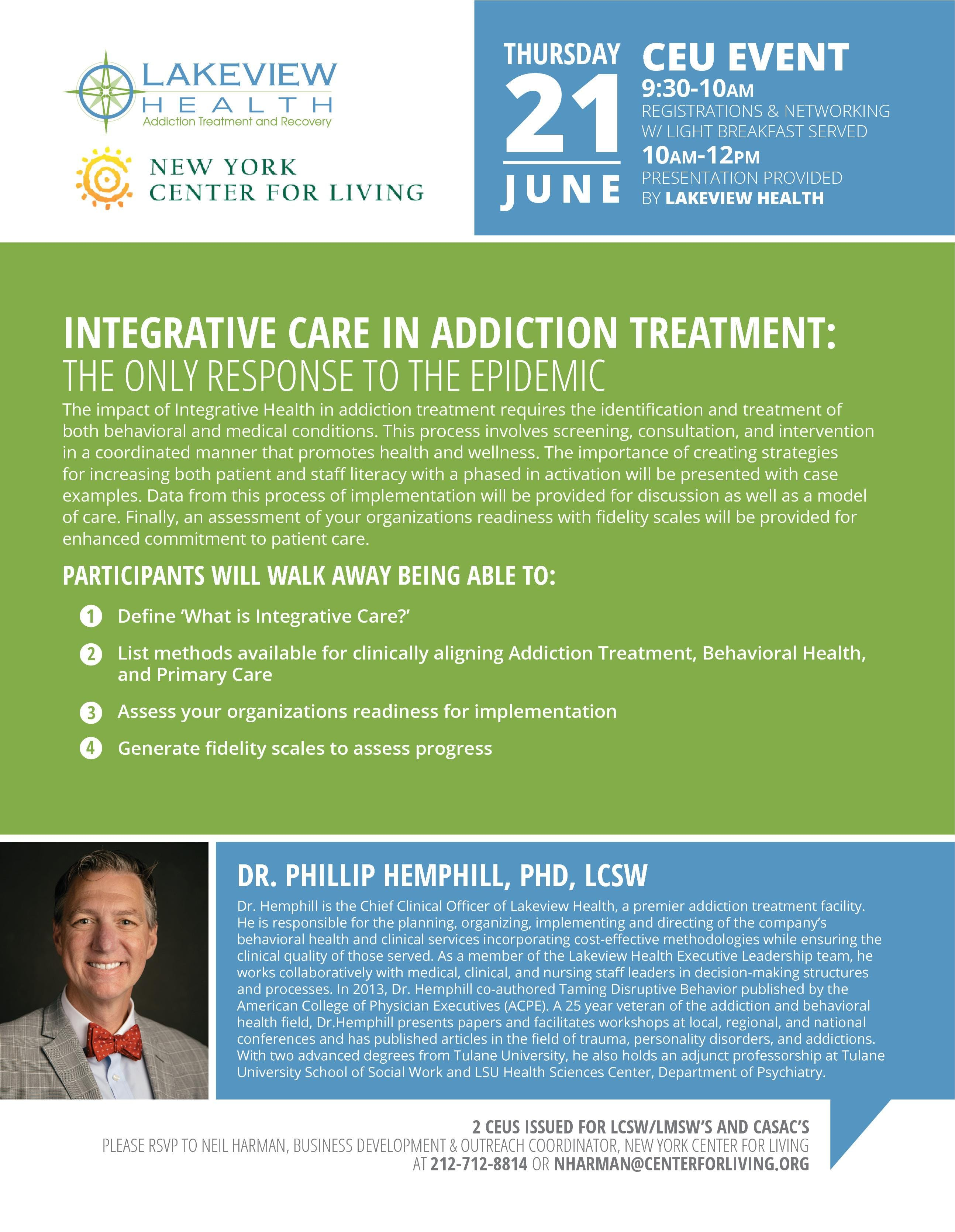 Integrative Care in Addiction Treatment The Only Response to the Epidemic