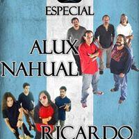 Especial Alux Nahual &amp Ricardo Andrade en Paseo el Carmen