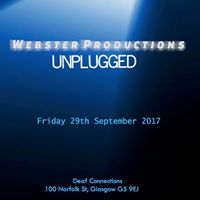 Webster Productions Unplugged