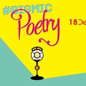 Bigmic Poetry Open Mic hosted by Ashutosh Kapoor