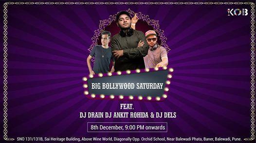 Big Bollywood Saturday ft Drain Ankit & Dels