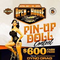 Open House Pin-Up Dolls &amp Dyno Drag Racing