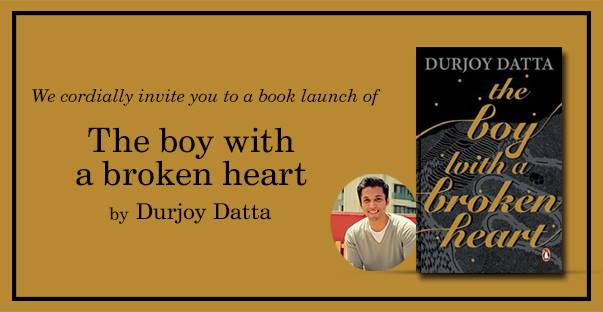 Launch Of The Boy With A Broken Heart By Durjoy Datta At Crossword